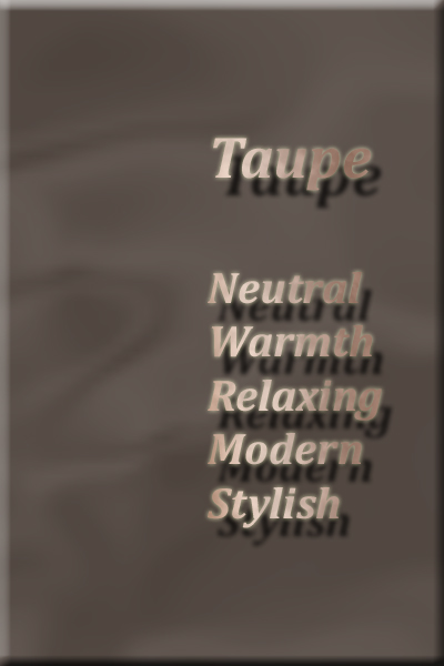 Color Taupe Meaning Affects